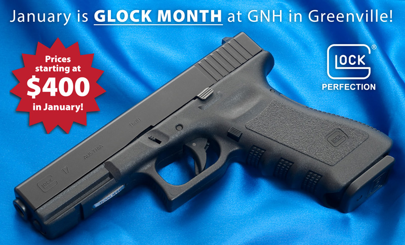 January Glock Sale at GNH in Greenville