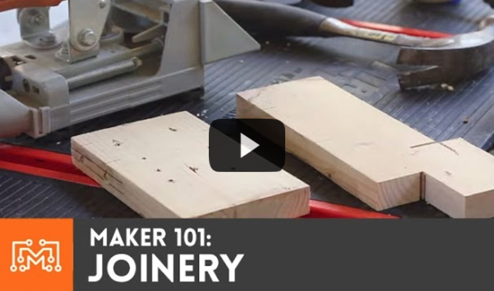 Watch video: Maker 101: Joinery Joining Wood