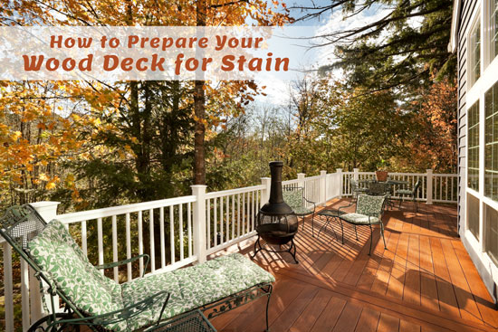 How to Prepare Your Wood Deck for Stain