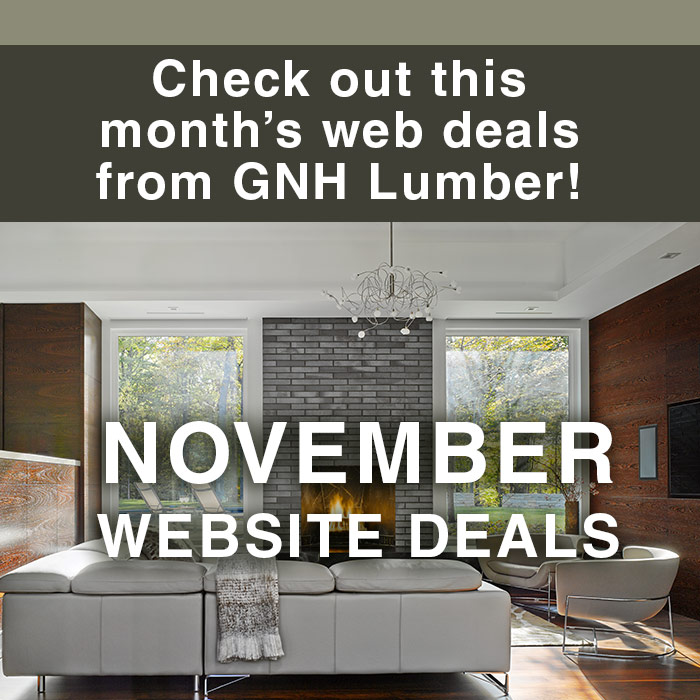 Check out this month's web deals from GNH Lumber!