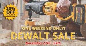 One Weekend ONLY - 20% Off 1 In-Stock DeWALT Item!